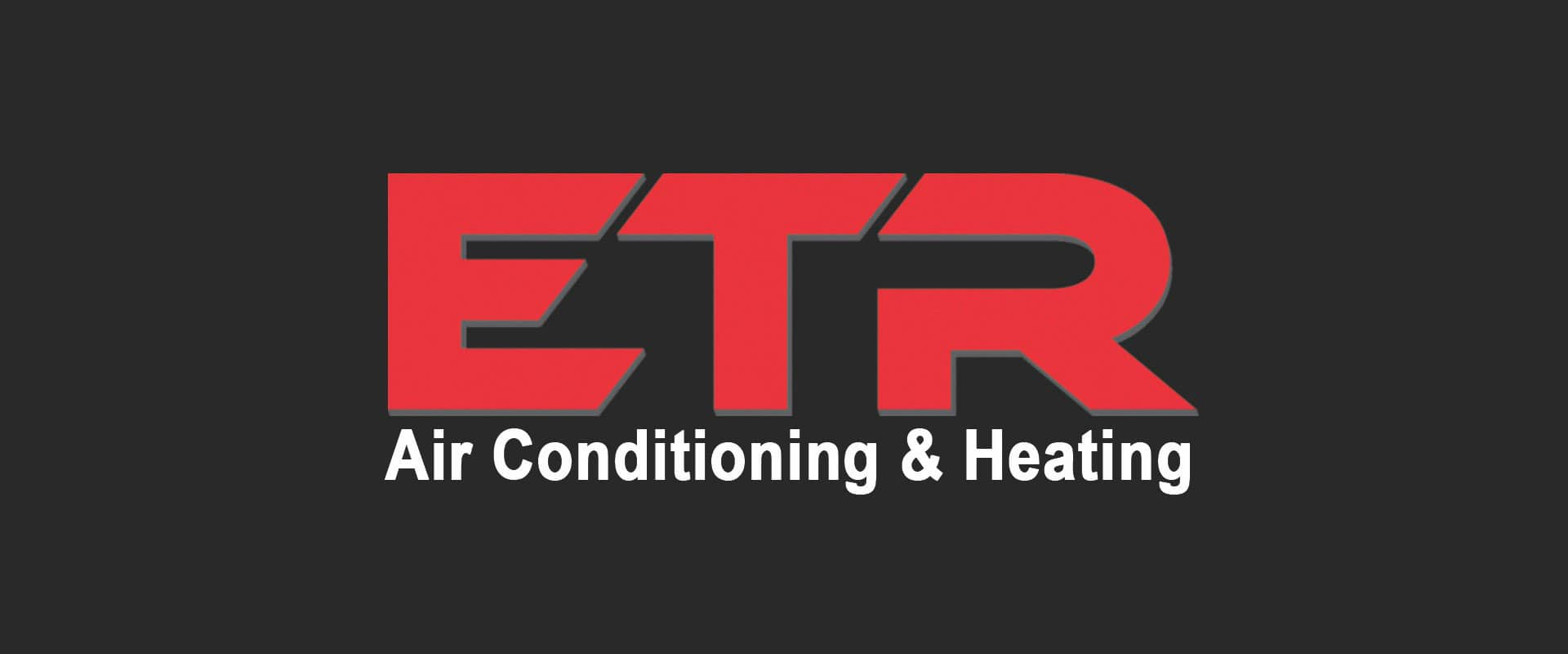 ETR from Longview Texas is Air Conditioning and Heating company