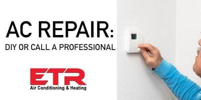 AC Repair DIY or call a professional