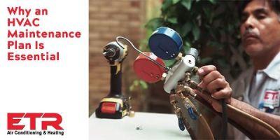 Why HVAC Maintenance Plan is Essential